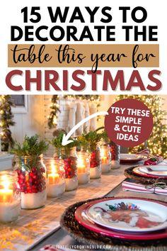 DIY Christmas Centerpieces To Take Your Christmas Table Decor To The Next Level (Easy & Elegant!)