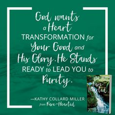 God knows exactly how He'll transform us and it's really for our good and His glory.