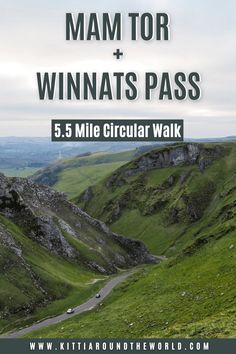 Mam Tor Walk via Winnats Pass and Castleton - Must Visit Places in the Peak District - Kitti Around the World Peak District, Most Visited, London City, Cool Places To Visit, Trip Planning, Travel Inspiration, Around The Worlds, England, Hiking Trails