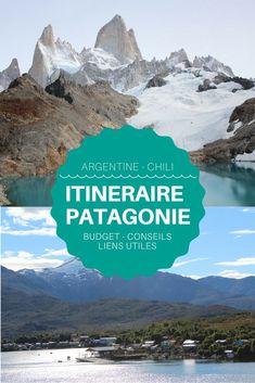 Itinéraire en Patagonie chilienne et argentine avec budget et conseils utiles pour préparer votre voyage au bout du monde. #patagonie #chili #argentine