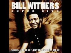 Singer/songwriter Bill Withers turns 76 today - he was born 7-4 in 1938. Some of his best known songs are Lean On Me, Just the Two of Us and this one from 1971 - 'Ain't No Sunshine' (produced by the great Booker T Jones)