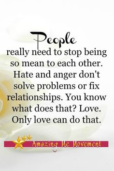 How to be a better person in 11 simple steps plus a quote on being nicer to one another and letting go of anger and hate. Appreciate Life Quotes, Life Quotes To Live By, Motivational Quotes For Life, Faith Quotes, Positive Quotes, Inspirational Quotes, Hope Quotes, Drake Quotes, Quotable Quotes