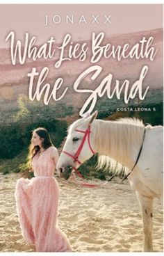 What Lies Beneath the Sand (Costa Leona Series Wattpad Book Covers, Wattpad Books, Wattpad Stories, Wattpad Quotes, Jonaxx Boys, Costa, Book Cover Background, Fire Book, What Lies Beneath