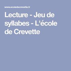 Lecture - Jeu de syllabes - L'école de Crevette