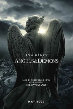 Angels & Demons (2009-05 Sony) stars: Tom Hanks + Ewan McGregor + Stellan Skarsgård • plot: symbologist prevents terrorist act against Vatican • budget $150,000,000M; gross 486M ww (by 2009-08) • from producer of DaVinci Code (2006-05; budget 125M, gross 758M ww by 2011) •  do not confuse with Angels And Demons, 1970 film on greed, starring  Eva Christian, Geraldo Del Rey