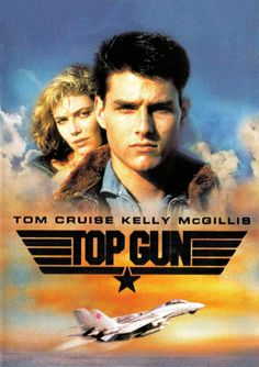 Top Gun - every girl who grew up in the 80's had a crush on Tom Cruise because of this movie