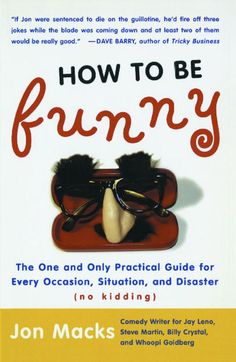 """An invaluable guide on how to """"lighten up"""" from a distinguished pro who has provided laughs for JAY LENO, BILLY CRYSTAL, STEVE MARTIN, ROBIN WILLIAMS, BRAD GARRETT, WHOOPI GOLDBERG, AND MANY MORE."""