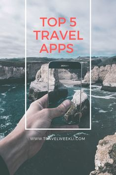 The Top 5  Travel Apps all travelers must have.