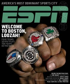 "For my Boston loving hubby.BOSTON. ""America's Most Dominant Sports City"" ~ ESPN Magazine Cover, September 2011. ~ #Patriots #Bruins #RedSox #Celtics"