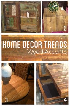 Wood Salvaged Home Decor Trends: Wood Accents