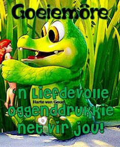 G Morning, Afrikaanse Quotes, Goeie Nag, Goeie More, Cartoon Gifs, Words, Night, Messages, Motivation