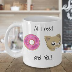 All I Need is Donut Cat and You, Valentines Gift, Valentines Day Gift, Valentines Mug, Valentines Day Mug, Funny Valentines Gift