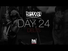 #RELPURPOSE | DAY 24 | DELTS - Run Everything Labs