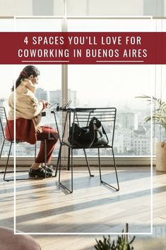 7e81c6e548 4 Spaces You ll Love for Coworking in Buenos Aires