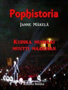 Pophistoria, Janne Mäkelä.