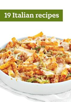 19 Italian Recipes – From pasta and pizza to delicious desserts, here are our…