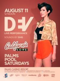 Palms Pool Saturday ft. DEV live performance + DHG Saturday August 11, 2012 12:00 pm At Palms Pool & Bungalows