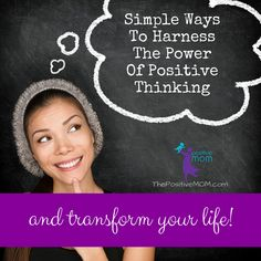 simple ways to harness the power of positive thinking to transform your life for the better