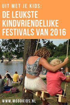 Meer dan 50 coole, kindvriendelijke festivals voor kinderen én ouders in Nederland door ons overzichtelijk op een rij gezet. Bekijk ze hier. Mis je er nog één? Mail o