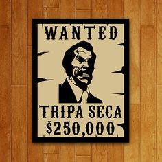 Placa Decorativa Wanted Tripa Seca Ramon Valdes, Harry Potter Castle, Bizarre Art, Silk Art, Nerd Geek, Chicano, Comedians, Pop Culture, Pop Art