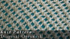 Diagonal Openwork { Knit }