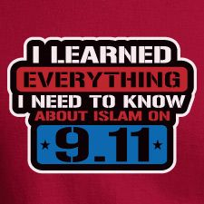 I LEARNED EVERYTHING I NEED TO KNOW ABOUT ISLAMON 9/11