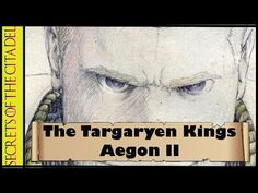 The Reign of Dragons - Chapter Nine: Aegon II (& Rhaenyra I) The Dance o...