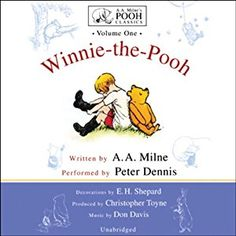 Amazon.com: Winnie-the-Pooh: A.A. Milne's Pooh Classics, Volume 1 (Audible Audio Edition): A. A. Milne, Peter Dennis, Bother! LA Production: Books