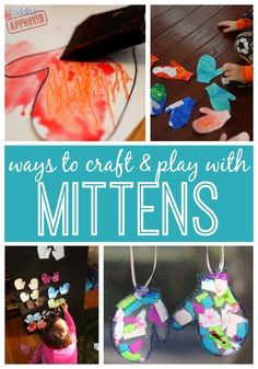 Ways to Craft & Play with Mittens - Toddler Approved