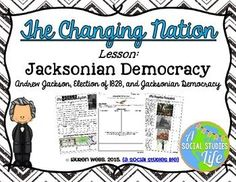 Andrew Jackson, Election of Jacksonian Democracy, and the Spoils System Andrew Jackson Presidency, Teacher Boards, Trail Of Tears, Teaching Social Studies, Reading Passages, Graphic Organizers, That Way, Lesson Plans