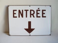 French Enameled Sign Entree Entrance Message by LaBelleEpoqueDeco