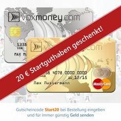 20 € Gratis Startguthaben! Beim Kauf der Voxmoney Karten zum Preis von 19,99 € erhälst du 20 € Startguthaben geschenkt. Einfach bei der Anmeldung Start20 eingeben. http://geld-senden.voxmoney.de/  Mit Voxmoney kannst du einfach und günstig Geld ins Ausland senden. Einfach die Hauptkarte aufladen, die Partnerkarte dem Geldempfänger schicken, und mit der Partnerkarte am Geldautomaten abheben.  Teure Auslandsüberweisungen oder Filialtransfers sind damit Geschichte! www.voxmoney.de
