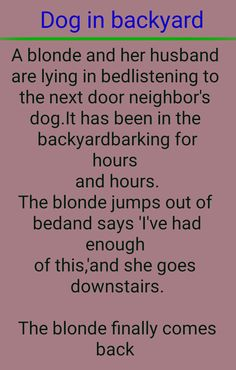 Dog in backyard Women Jokes, Next Door Neighbor, Backyard, Sayings, Dogs, Patio, Lyrics, Doggies, Backyards