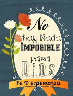 No hay imposible para Dios