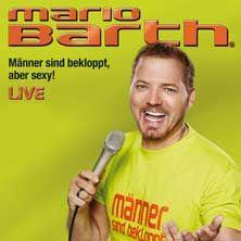 Mario Barth: Männer sind bekloppt, aber sexy! // 28.05.2015 - 04.06.2016  // 28.05.2015 20:00 ESSEN/Grugahalle Essen // 29.05.2015 20:00 ESSEN/Grugahalle Essen // 30.05.2015 20:00 ESSEN/Grugahalle Essen // 05.06.2015 20:00 ERFURT/Messehalle Erfurt // 06.06.2015 20:00 ERFURT/Messehalle Erfurt // 25.06.2015 20:00 AUGSBURG/Schwabenhalle Augsburg // 26.06.2015 20:00 AUGSBURG/Schwabenhalle Augsburg // 27.06.2015 20:00 AUGSBURG/Schwabenhalle Augsburg // 04.09.2015 20:00 KREFELD/KönigPALAST Krefeld…