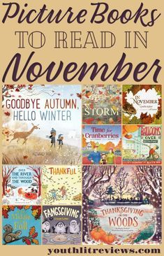 Picture Books to Read in November November is a special time of year, filled with bountiful harvests, changing seasons, family togetherness, and lots to be thankful for. Today I've curated a list of 10 picture books that are perfect for reading Best Children Books, Childrens Books, Homeschool Books, Homeschooling, Good Books, Books To Read, Children's Picture Books, 10 Picture, Book Activities