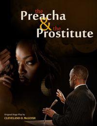 The Preacha & The Prostitute