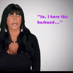 Big Ang - my favorite! Mob Wives