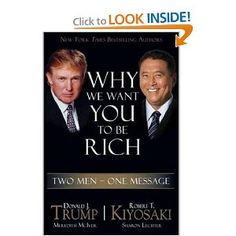 Two of the most successful men in business wan to teach you to be rich. Okay, I cheated and got the audio, but the message is still the same :)