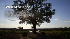 Thomson Reuters Web of Science: A single destination to access the most reliable multidisciplinary research