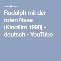 Rudolph mit der roten Nase (Kinofilm 1998) - deutsch - YouTube