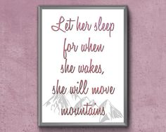 Items similar to Let Her Sleep For When She Wakes She Will Move Mountains Nursery Wall Art, Girl Nursery, Canvas Wall Art, Frame Display, Move Mountains, Frame It, Etsy Handmade, Printable Wall Art