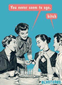 Funny free online cards for kind of mean, self absorbed, drunks. Bluntcard.com