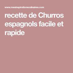 recette de Churros espagnols facile et rapide