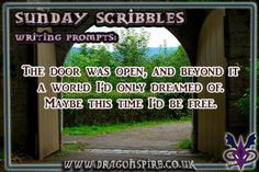 The door was open, and beyond it a world I'd only dreamed of. Maybe this time I'd be free. Fun Writing Prompts, Cool Writing, Learn To Fight, The Door Is Open, Scribble, Short Stories, Random Stuff, Freedom, Sunday