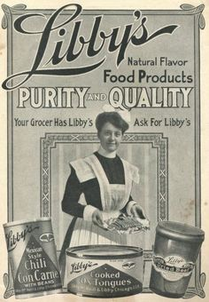 Libby's (1910). Cooked ox tongues!!!  This is the time period that I have in my dining room