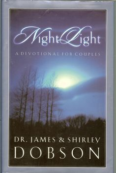 Night Light A Devotional for Couples by Dr. James & Shirley Dobson