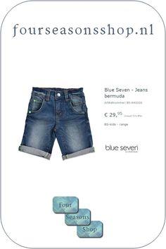 Jeans bermuda #fourseasonsshop.nl #jongensshort #jongensjeans Seven Jeans, Four Seasons, Denim Shorts, Blue, Shopping, Fashion, Moda, Fashion Styles, Seasons Of The Year