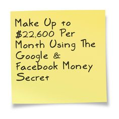 Make Up to $22,600 Per Month Using The Google & Facebook Money Secret  http://www.easiestsalessystem.com/lp/mrhomebiz1