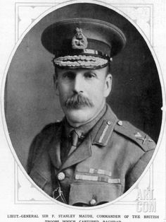 Lieut-Gen. Sir Frederick Stanley Maude KCB CMG DSO (MID 5x) (24.6.1864|18.11.1917) Gen. Staff Commander-in-Chief, Mesopotamian Expeditionary Force, 1916. Late Coldstream Guards. Educated Eton + Sandhurst. Saw service on Western Front 1914|15. Saw service Gallipoli 1915|16. Last man evacuated from Suvla Bay. Transferred to Mesopotamia, 3/1916 overseeing victories, + the capture of Baghdad, 3/1917. Died of cholera aged 53. Buried Maude Tomb, centre of Baghdad (North Gate) Cemetery.